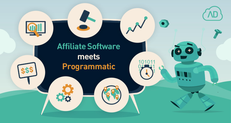Affiliate marketing goes programmatic: meet Affiliate Software with DSP integration
