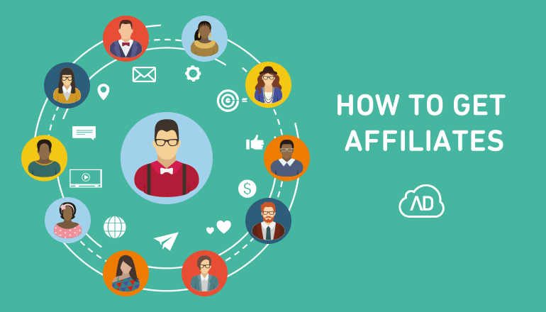 How to get affiliates (and keep them with you)